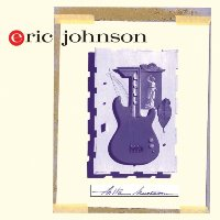 Eric Johnson / Ah Via Musicom (일본수입)