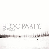 Bloc Party / Silent Alarm (미개봉)