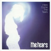 Tears / Here Come The Tears (미개봉)