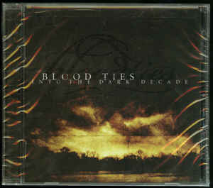 Blood Ties / Into The Dark Decade (수입)