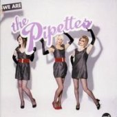 Pipettes / We Are The Pipettes (수입)