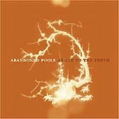 Abandoned Pools / Armed To The Teeth (수입)