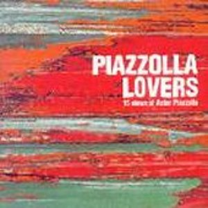 V.A. / Piazzolla Lovers: 15 Views Of Astor Piazzolla (프로모션)