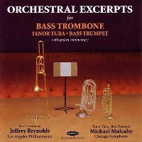 Jeffrey Reynolds, Michael Mulcahy / 베이스 트럼본, 테너 튜바, 베이스 트럼펫을 위한 관현악 발췌집 (Orchestral Excerpts For Bass Trombome, Tenore Tuba, Bass Trumpet) (수입/DCD158)