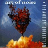 Art Of Noise / The Ambient Collection (수입/미개봉)