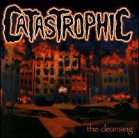 Catastrophic / The Cleansing (미개봉)