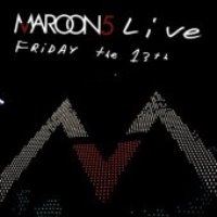 Maroon 5 / Live Friday The 13th (CD & DVD)
