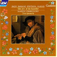 Marion Berbruggen, Trio Sonnerie / 바흐, 바사노 & 폰타나 외 : 바로크 리코더의 예술 (Bach, Bassano & Fontana : The Art of the Recorder) (수입/CDGAU113)