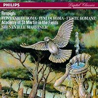 Sir Neville Marriner / Respighi : Fountains of Rome, Pines of Rome, Roman Festivals (DP0963)