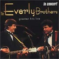Everly Brothers / Greatest Hits Live: In Concert (수입)