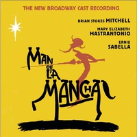 O.S.T. / Man Of La Mancha (맨 오브 라만차) - The New Broadway Cast Recording (수입)