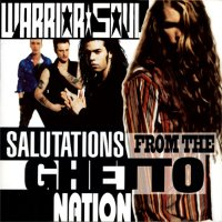 Warrior Soul / Salutations From The Ghetto Nation (수입)