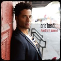 Eric Benet / From E To U : Volume I
