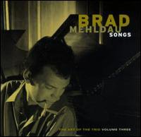 Brad Mehldau / The Art Of The Trio Vol.3 - Songs (수입)