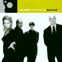 Lisa Ekdahl, Peter Nordahl Trio / Back To Earth (수입)