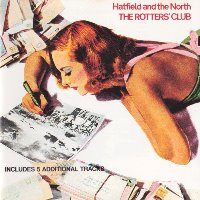Hatfield And The North / The Rotters' Club (Includes 5 Additional Tracks/수입)