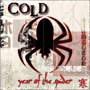 Cold / Year Of The Spider