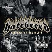 Hatebreed / The Rise Of Brutality