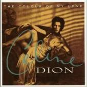 Celine Dion / The Colour Of My Love