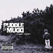 Puddle Of Mudd / Come Clean