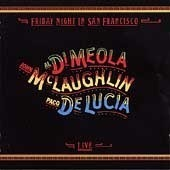 John Mclaughlin, Al Di Meola, Paco De Lucia / Friday Night In San Francisco (미개봉)