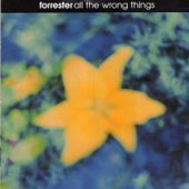 Forrester / All The Wrong Things (미개봉)