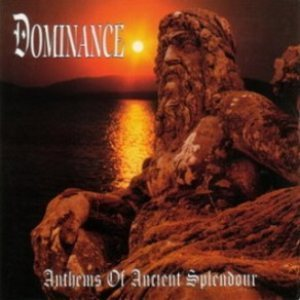 Dominance / Anthems of Ancient (수입)