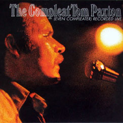 Tom Paxton / The Compleat Tom Paxton (Even Compleater) Recorded Live (2CD/Digipack/수입/미개봉)