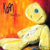 Korn / Issues