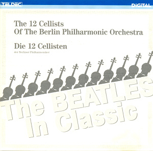 12 Cellists Of The Berlin Philharmonic / The Beatles In Classic (2292445482)
