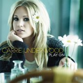 Carrie Underwood / Play On