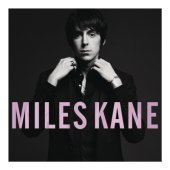 Miles Kane / Colour Of The Trap