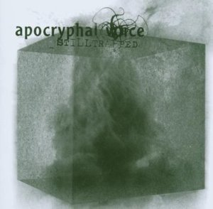 Apocryphal Voice / Stilltrapped (수입)