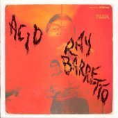 Ray Barretto / Acid (Remastered/미개봉)