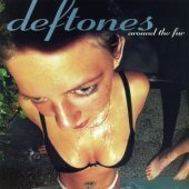 Deftones / Around The Fur (B)