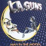 L.A. Guns / Man In The Moon