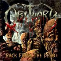 Obituary / 	Back From The Dead