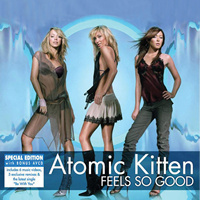 Atomic Kitten / Feels So Good (2CD Special Edition)