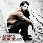 James Morrison / Songs For You, Truths For Me (B)