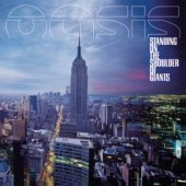 Oasis / Standing On The Shoulder Of Giants (B)