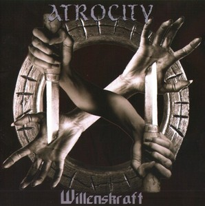 Atrocity / Willenskraft (2CD Limited Edition/수입)