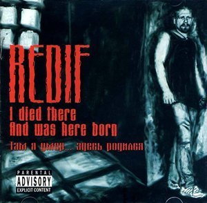 Redif / I Died There... And Was Here Born (수입)
