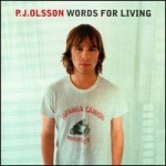P.J. Olsson / Words For Living (수입)