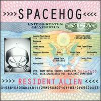 Spacehog / Resident Alien (수입)