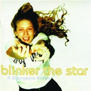 Blinker The Star / A Bourgeois Kitten (수입)