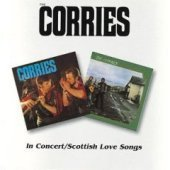 Corries / In Concert + Scottish Love Songs (수입)