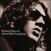 Richard Ashcroft / Alone With Everybody (수입)