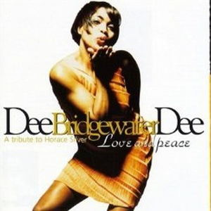 Dee Dee Bridgewater / Love And Peace: A Tribute To Horace Silver (수입) (B)