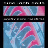 Nine Inch Nails / Pretty Hate Machine (수입)