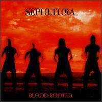 Sepultura / Blood - Rooted (B)